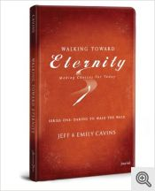Walking Toward Eternity Journal